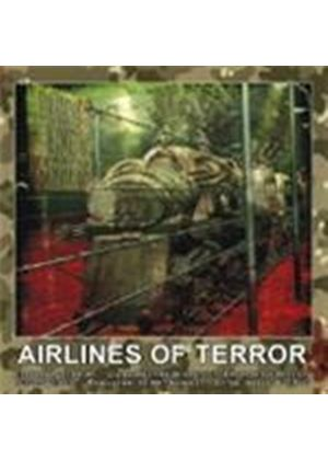 Airlines Of Terror - Blood Line Express (Music CD)