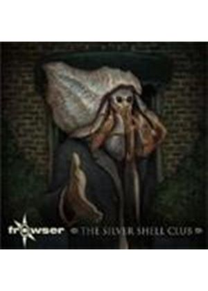 Frowser - Silver Shell Club, The (Music CD)