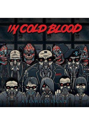 In Cold Blood - Flawless Escape (Music CD)
