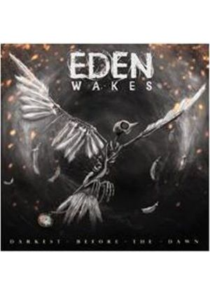 Eden Wakes - Darkest Before the Dawn (Music CD)