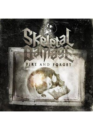 Skeletal Damage - Fire and Forget (Music CD)