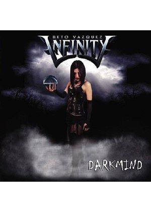 Beto Vasquez's Infinity - Darkmind (Music CD)
