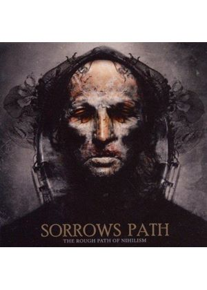 Sorrows Path - Rough Path of Nihilism (Music CD)