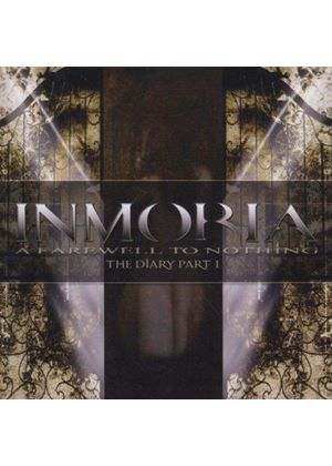 Inmoria - Farewell To Nothing (The Diary Part 1) (Music CD)