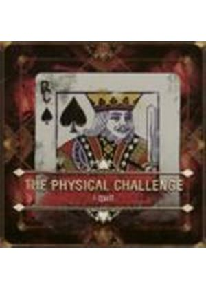 Physical Challenge - I Quit (Music Cd)