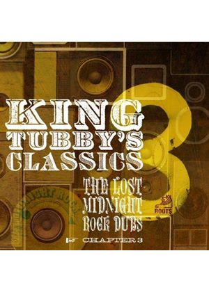 King Tubby - King Tubby's Classics (The Lost Midnight Rock Dubs Chapter 3) (Music CD)