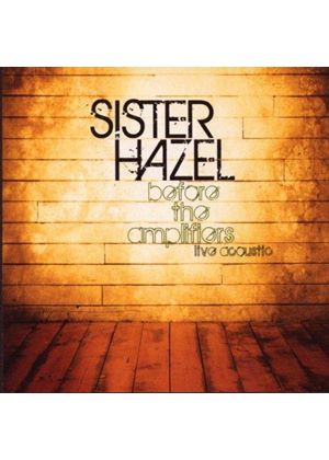 Sister Hazel - Before The Amplifiers - Live Acoustic (Music CD)