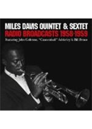 Miles Davis Quintet And Sextet - Radio Broadcasts 1958 - 1959 [Spanish Import]