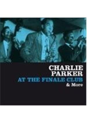 Charlie Parker - At The Finale Club And More [Spanish Import]