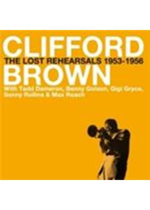 Clifford Brown - Lost Rehearsals 1953-1956 (Music CD)
