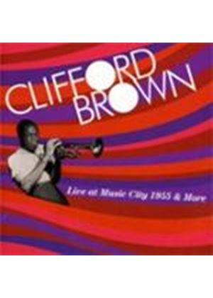 Clifford Brown - Live At Music City 1955 (Music CD)