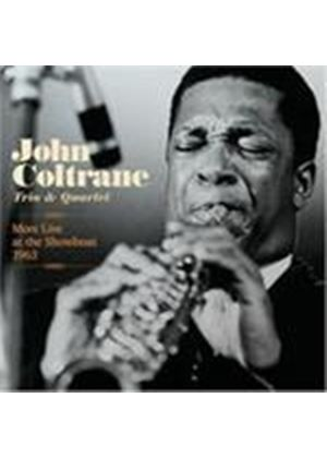 John Coltrane Quartet - More Live At The Showboat 1963 (Live) (Music CD)