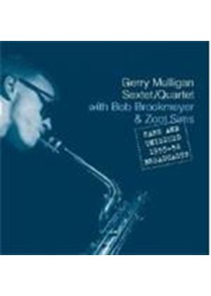Gerry Mulligan Sextet - Rare And Unissued 1955-1956 Broadcasts (Music CD)