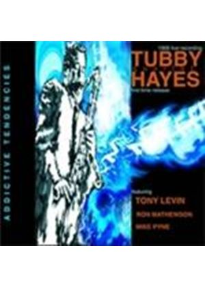 Tubby Hayes Quartet (The) - Addictive Tendencies (Music CD)