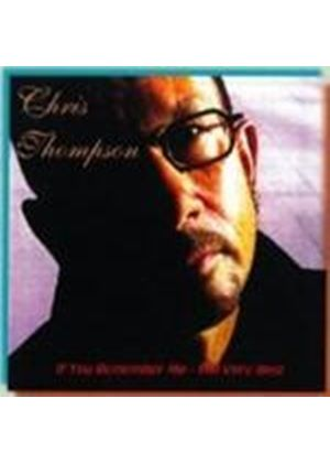 Chris Thompson - If You Remember Me (Very Best Of) (Music CD)