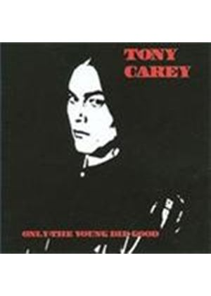 Tony Carey - Only The Good Die Young (Music CD)