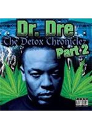 Dr. Dre - Detox Chroniclez Vol.2, The (Music CD)