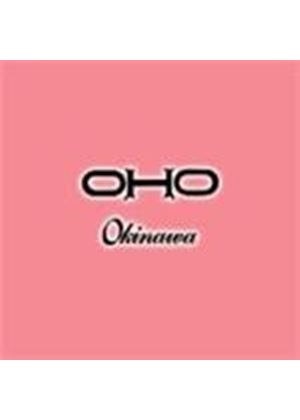Oho - Okinawa (Music CD)