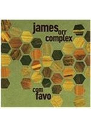 James Orr Complex - Com Favo (Music CD)