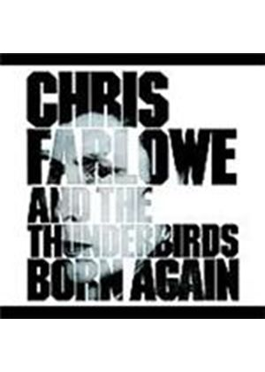 Chris Farlowe & The Thunderbirds - Born Again (Music CD)