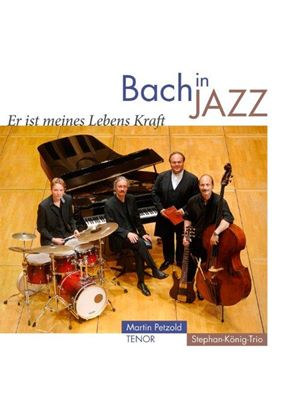 Martin Petzold - Bach in Jazz (Music CD)