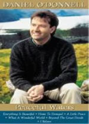Daniel ODonnell: Peaceful Waters (Music DVD)