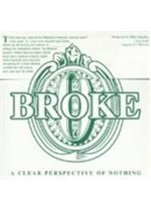 Broke - A Clear Perspective (Music Cd)