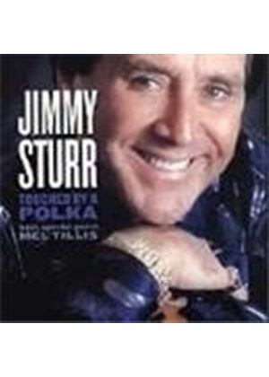 Jimmy Sturr - Touched By A Polka