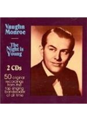 VAUGHN MONROE - NIGHT IS YOUNG    2CD