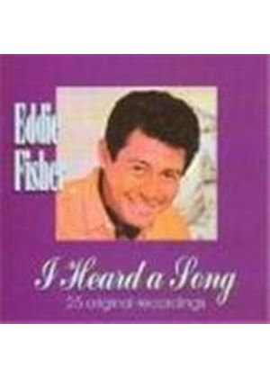 Eddie Fisher - I Heard A Song (25 Original Recordings)
