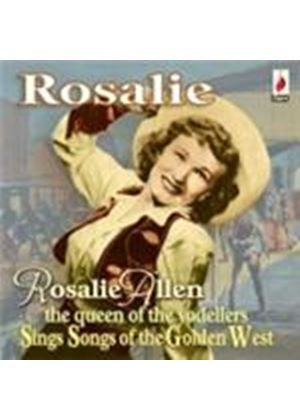 Rosalie Allen - Sings Songs Of The Golden West (Music CD)