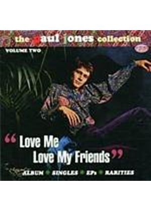 Paul Jones - Love Me Love My Friends (Music CD)