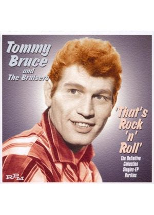 Tommy Bruce - Thats Rock N Roll (Music CD)
