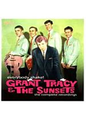 Grant Tracey And The Sunsets - Everybody Shake: The Complete Recordings (Music CD)