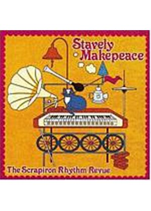 Stavely Makepeace - Scrap Iron Rhythm Revue (Music CD)