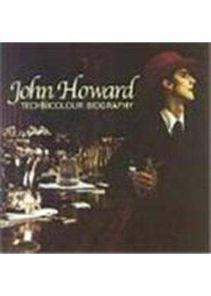 John Howard - Technicolour Biography