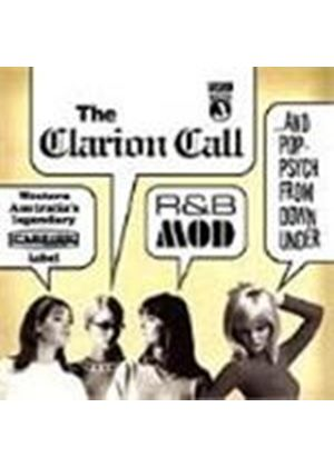 Various Artists - Clarion Call, The (Western Australia's Legendary Clarion Label - R&B, Mod & Pop-Psych From Down Under)