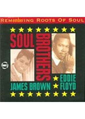 James Brown/Eddie Floyd - Remembering The Roots Of Soul 3: Soul Brothers (Music CD)