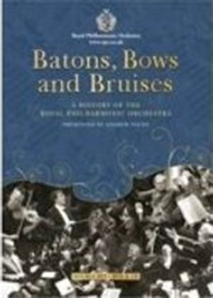 Batons; Bows And Bruises (A Dvd History Of The Rpo With Bonus Audio CD) [2009]