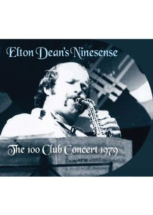 Elton Dean - 100 Club Concert 1979 (Live Recording) (Music CD)
