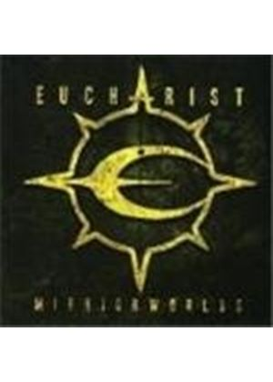 Eucharist - Mirrorworlds (Music Cd)