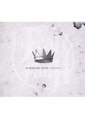 In Fear & Faith - Imperial (Music CD)