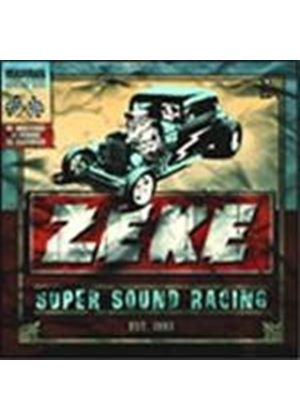 Zeke - Super Sound Racing (Remastered & Repackaged)