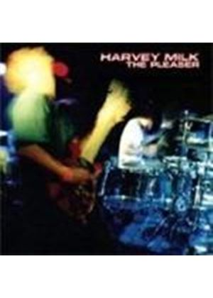 Harvey Milk  - The Pleaser (2CD)