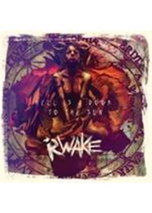 Rwake - Hell Is A Door To The Sun (Remixed, Remastered & Repackaged) (Music CD)