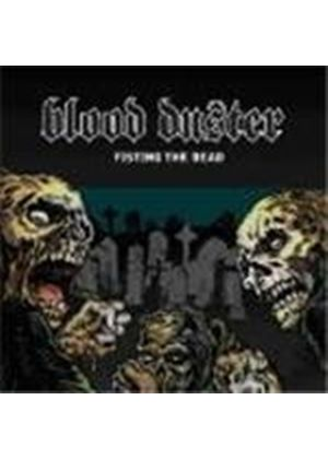 Blood Duster - Fisting The Dead/Yeest (Deluxe Re-issue)