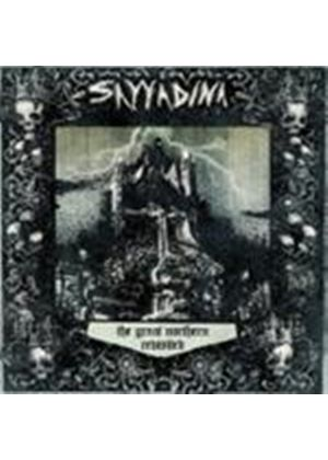 Sayyadina - Great Northern Revisited, The (Music CD)