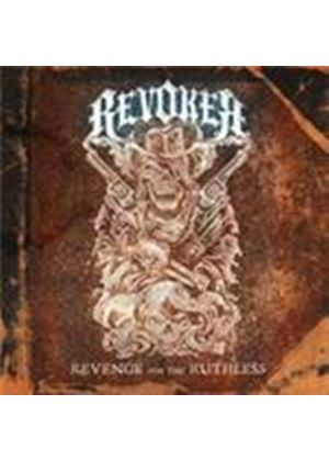 Revoker - Revenge For The Ruthless (Music CD)