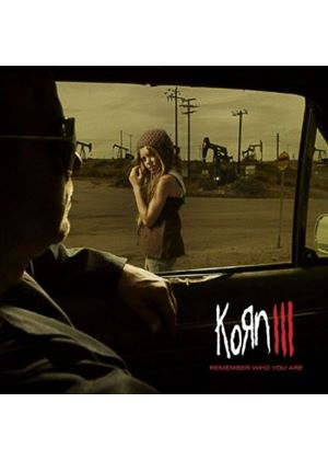 Korn - Remember Who You Are (Korn III) (Music CD)