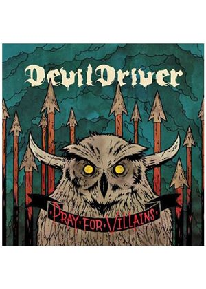 DevilDriver - Pray For Villains (Music CD)
